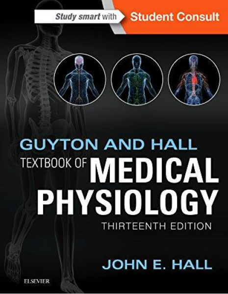 Guyton and Hall  Textbook medical Physiology